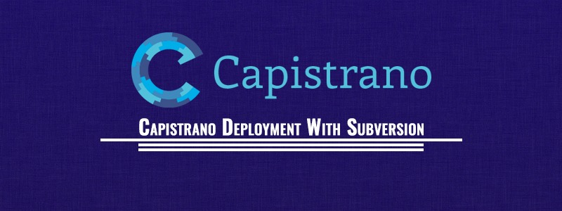 Capistrano Deployment With Subversion