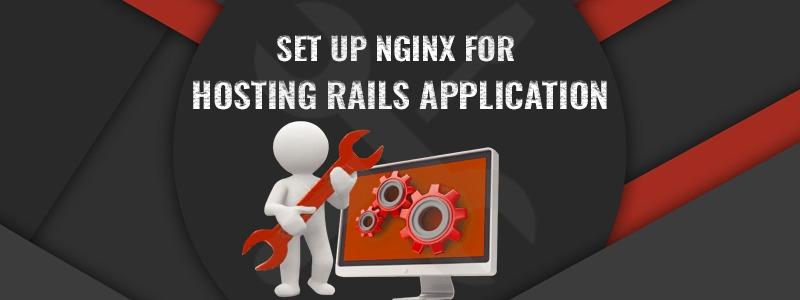 Set Up Nginx For Hosting Rails Application