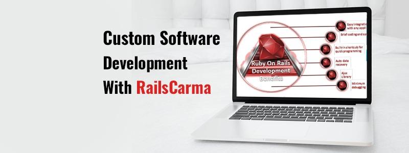 Custom Software Development With RailsCarma