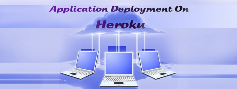 Application Deployment On Heroku