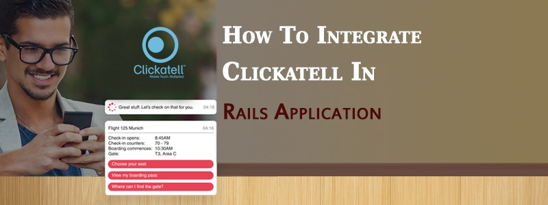 How To Integrate Clickatell In Rails Application