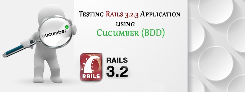 Testing Rails 3.2.3 Application Using Cucumber (BDD)
