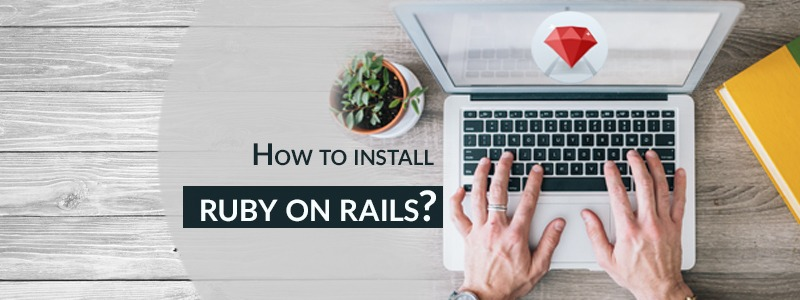 How To Install Ruby on rails