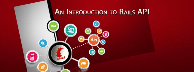 An Introduction to Rails API