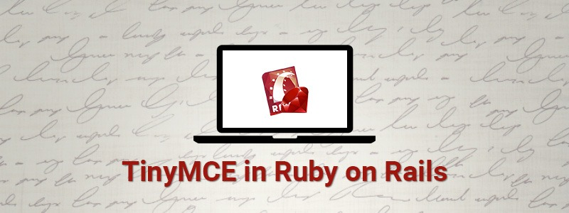Implementing TinyMCE in Ruby on Rails