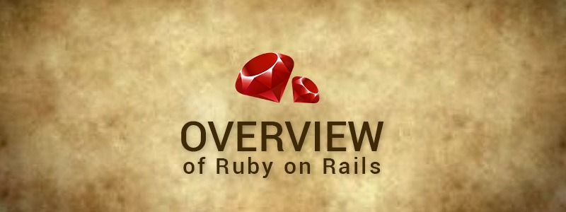 Overview of Ruby on Rails