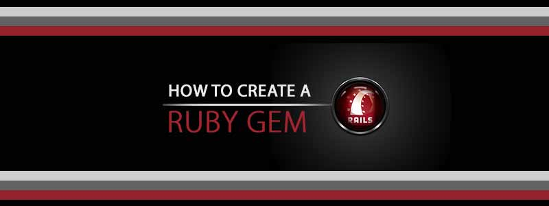 How to create a Ruby Gem