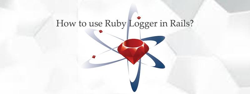 How to use Ruby Logger in Rails ? - RailsCarma - Ruby on