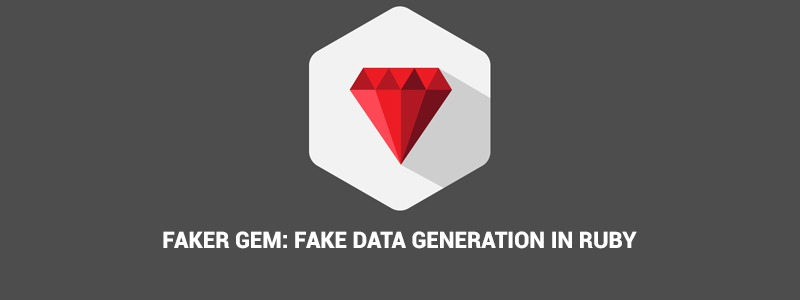 Faker Gem: Fake Data Generation in Ruby