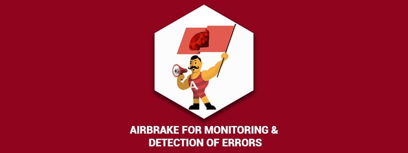 Airbrake for monitoring & detection of Errors