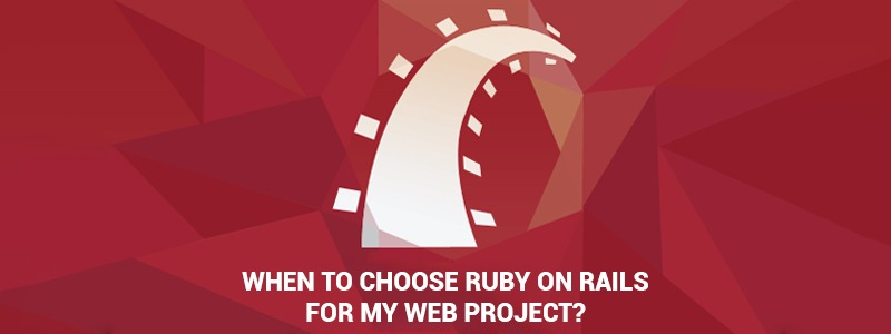 Amazing benefits of using Ruby on Rails for your web project