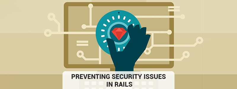 Preventing security issues in Rails