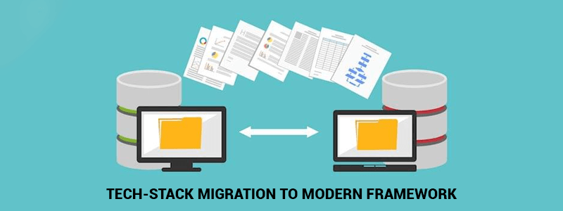 Tech-Stack Migration to Modern Framework