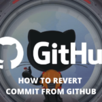 HOW TO REVERT COMMIT FROM GITHUB